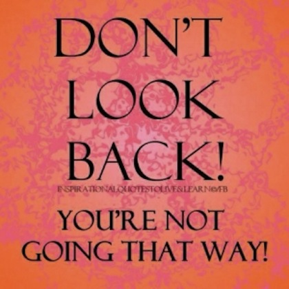 Dont-look-back-quotes